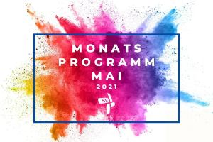 Monatsprogramm Mai 2021