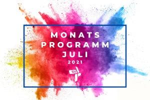 Monatsprogramm Juli 2021